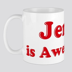 Jenn is Awesome Mug