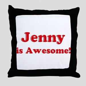 Jenny is Awesome Throw Pillow