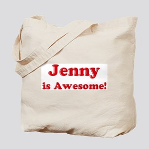 Jenny is Awesome Tote Bag
