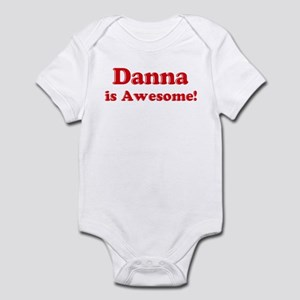 Danna is Awesome Infant Bodysuit