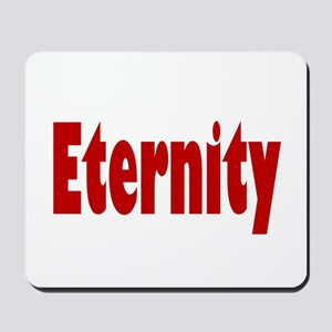 Eternity Mousepad