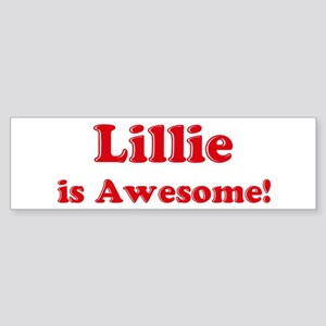 Lillie is Awesome Bumper Sticker