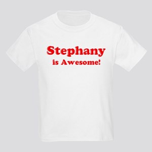 Stephany is Awesome Kids T-Shirt