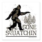 Gone Squatchin Square Car Magnet 3