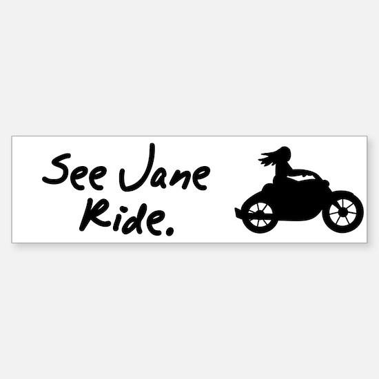 See Jane Ride Motorcycle Bumper Bumper Bumper Sticker