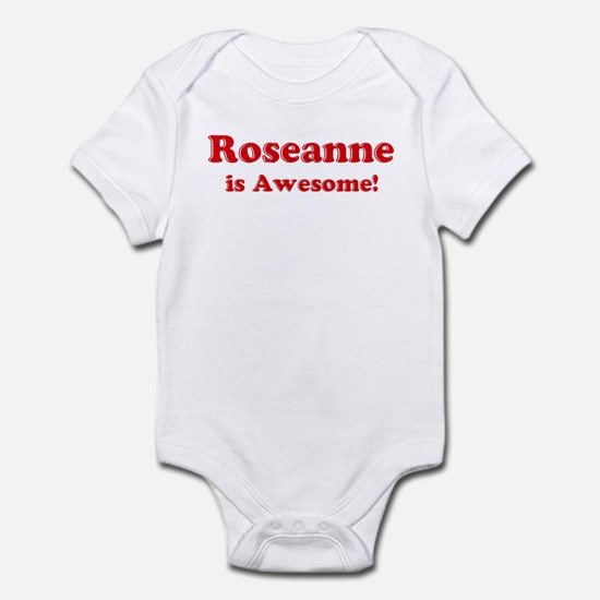 Roseanne is Awesome Infant Bodysuit