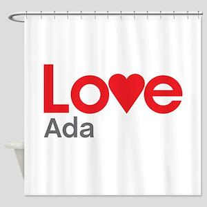 I Love Ada Shower Curtain