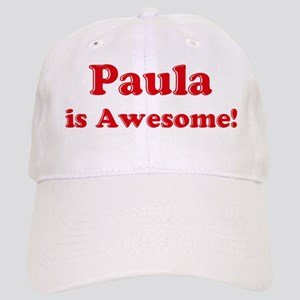 Paula is Awesome Cap