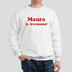Maura is Awesome Sweatshirt