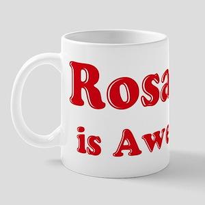 Rosanna is Awesome Mug