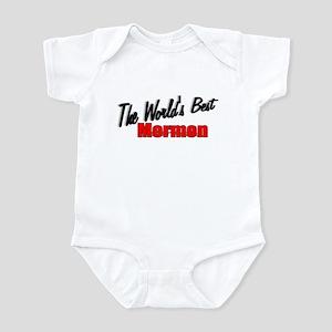 """""""The World's Best Mormon"""" Infant Bodysuit"""