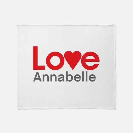 I Love Annabelle Throw Blanket