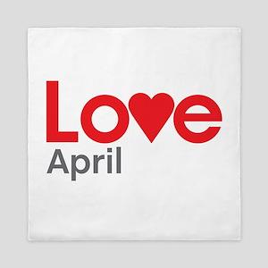 I Love April Queen Duvet