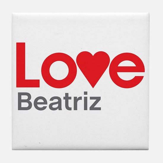 I Love Beatriz Tile Coaster
