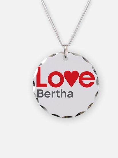 I Love Bertha Necklace
