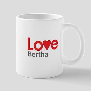 I Love Bertha Mug