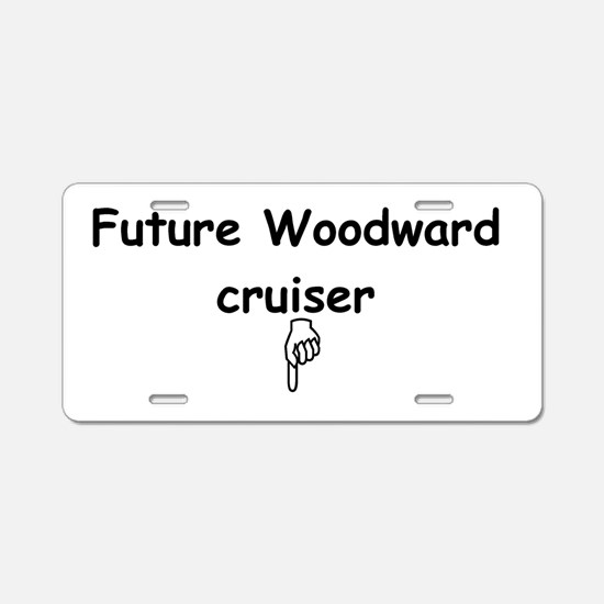 Future Woodward Cruiser Aluminum License Plate