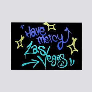 Have Mercy Las Vegas Rectangle Magnet