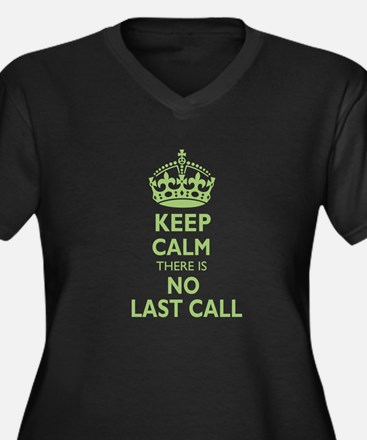 Keep calm there is no last call, green Plus Size T