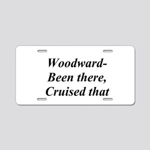 Woodward Been There Cruised That Aluminum License