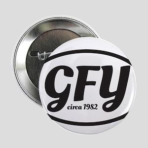 """GFY MochUp 1 2.25"""" Button"""