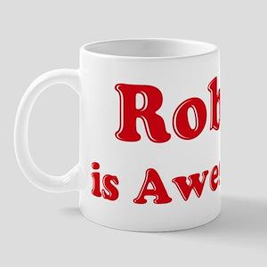 Robin is Awesome Mug
