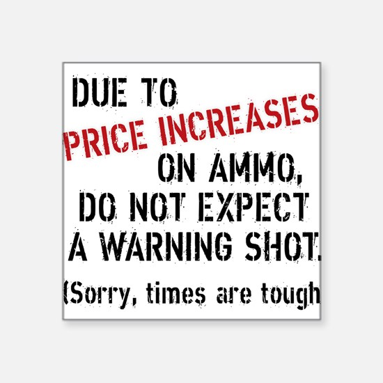 Due to price increases... Sticker
