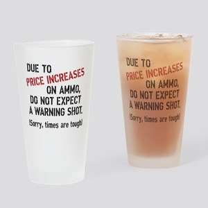 Due to price increases... Drinking Glass