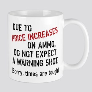 Due to price increases... Mug