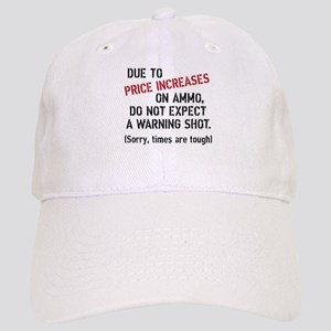 Due to price increases... Baseball Cap