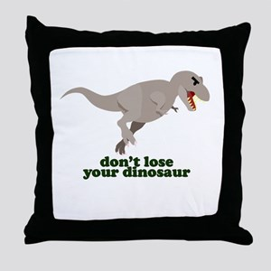 Don't Lose Your Dinosaur Throw Pillow