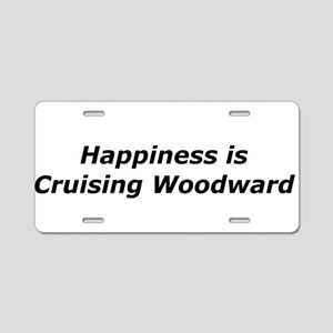 Happiness Is Cruising Woodward Aluminum License Pl