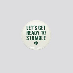 Ready to Stumble Mini Button
