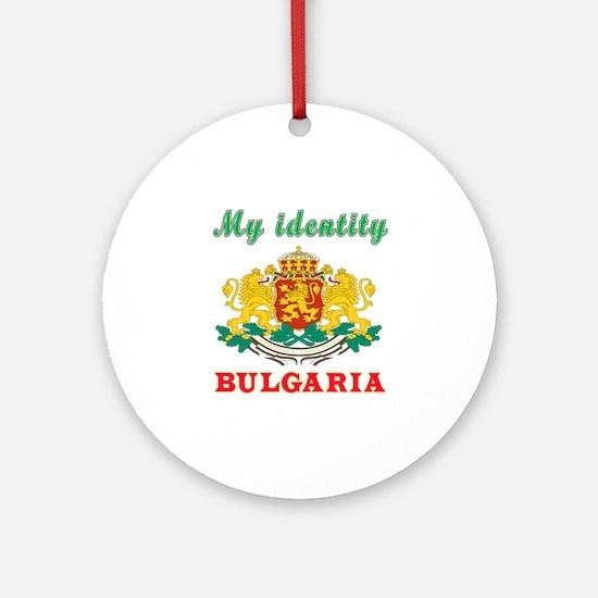 My Identity Bulgaria Ornament (Round)