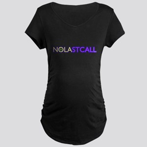nolastcall Maternity T-Shirt