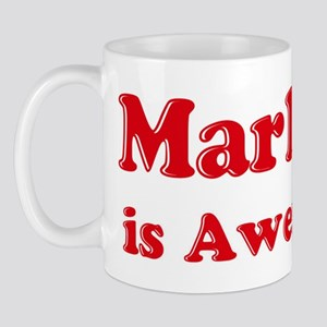 Marlene is Awesome Mug