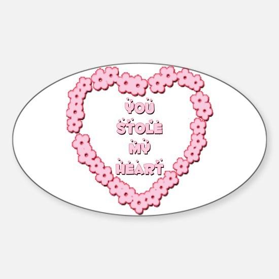 You Stole My Heart Sticker (Oval)