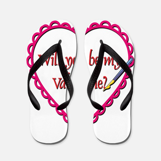 Will You Be My Valentine? Flip Flops