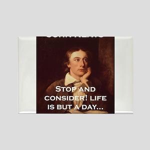 Stop And Consider - John Keats Magnets