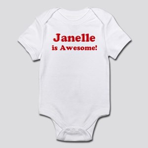 Janelle is Awesome Infant Bodysuit
