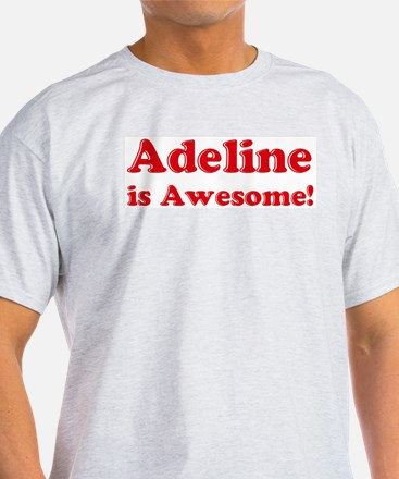 Adeline is Awesome Ash Grey T-Shirt