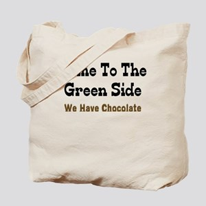 Come To The Green Side Tote Bag