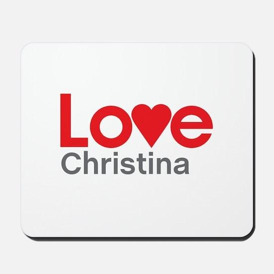 I Love Christina Mousepad