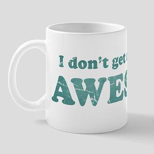 Vintage I don't get drunk Mug