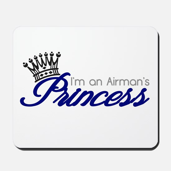I'm an Airman's Princess Mousepad