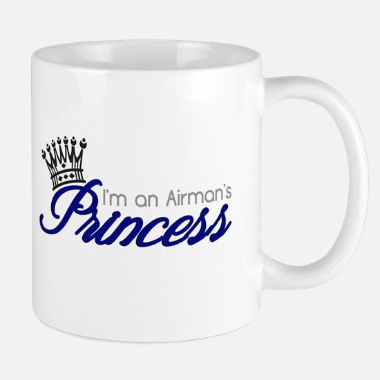 I'm an Airman's Princess Mug