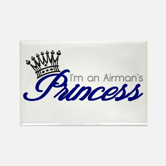 I'm an Airman's Princess Rectangle Magnet