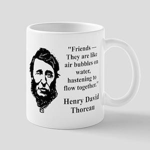 Friends They Are Like Bubbles - Thoreau Mugs