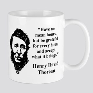 Have No Mean Hours - Thoreau Mugs