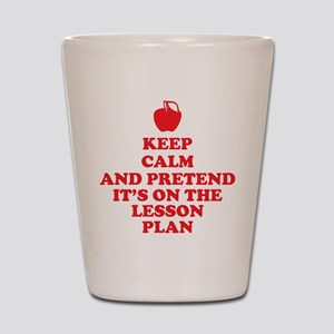 Keep Calm Teachers Shot Glass